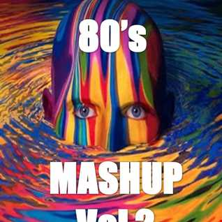 80's Mashup Vol 2
