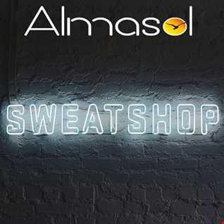 """ALMASOL   """"SWEAT SHOP """" CLUB MIX"""