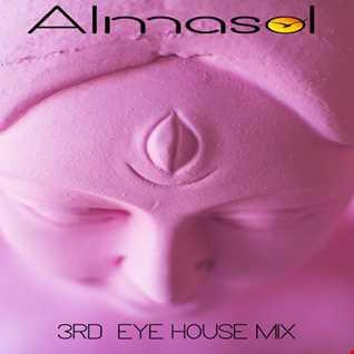 """ALMASOL   """" 3RD EYE """"   HOUSE MIX"""