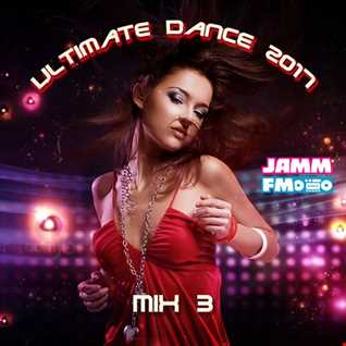 Ultimate Dance 2017 Mix 3