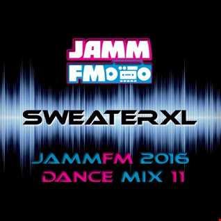JammFM 2016 #Dance Mix 11