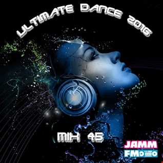 Ultimate Dance 2016 Mix 45