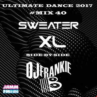 Ultimate Dance 2017 Mix 40