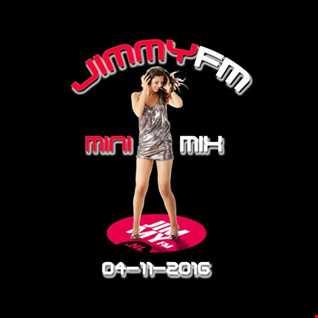 JimmyFM MiniMix 04 11 2016