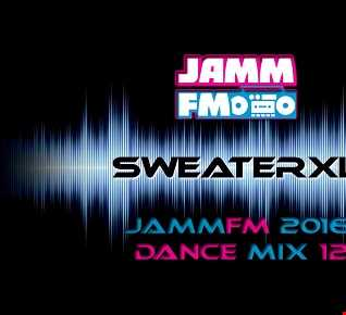 JammFM 2016 #Dance Mix 12