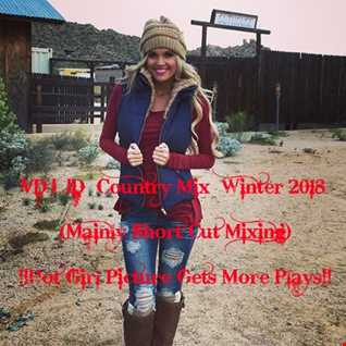 VDJ JD  Country Mix  Winter 2018 (Mainly Short Cut Mixing)