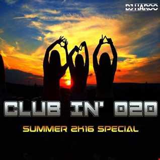 Club In' 020 Summer 2k16 Special