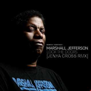 Marshall Jefferson - Lock The Doors (Jenya Cross remix)