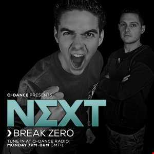 Break Zero @ Q-dance Presents NEXT Episode 113