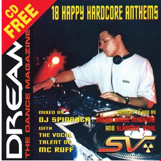 DJ Spinback & MC Ruff ‎– Dream Magazine-18 Happy Hardcore Anthems
