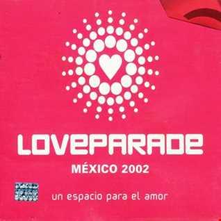 Loveparade México 2002 Un Espacio Para El Amor CD 2