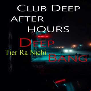 CLUB DEEP AFTER HOURS