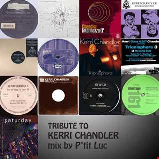 Tribute Mix to Kerri Chandler by Ptit Luc