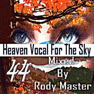 Heaven Vocal For The Sky Vol.44