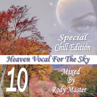 Heaven Vocal For The Sky_Special Chill Edition Vol.10