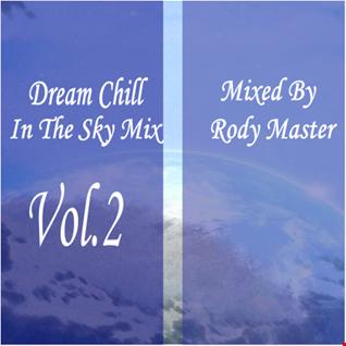 Dream Chill In The Sky Mix Vol.2