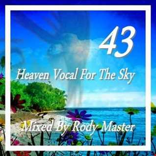 Heaven Vocal For The Sky Vol.43
