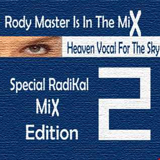 Heaven Vocal For The Sky Special Radikal Mix Edition Vol.2