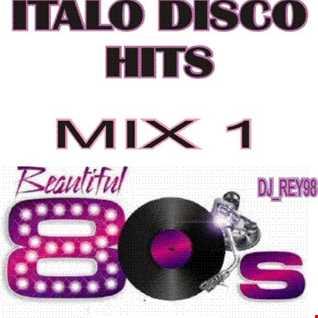 ITALO DISCO HITS - MIX 1