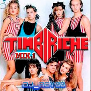 """TIMBIRICHE """"LAS CLASICAS"""" MIX 1 -DJ_REY98"""