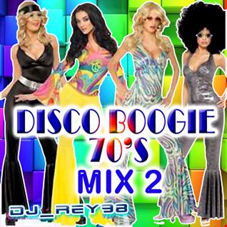DISCO BOOGIE 70'S  MIX 2 -DJ_REY98