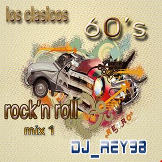 """los clasicos """"rock de los 60's"""" mix 1 -dj_rey98"""