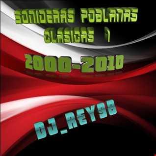 SONIDERAS POBLANAS 1 (2000-2010) -DJ_REY98