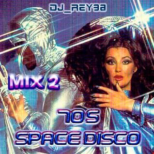 70'S SPACE DISCO M,IX 2- DJ_REY98