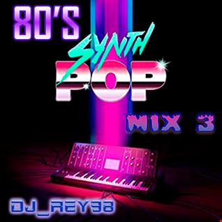 synth pop 80's mix 3-dj_rey98