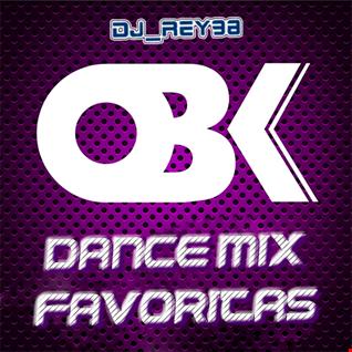"""OBK "" DANCE MIX FAVORITAS-DJ_REY98"