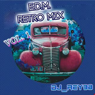 EDM RETRO MIX 50'S- 60'S VOL 1-DJ_REY98