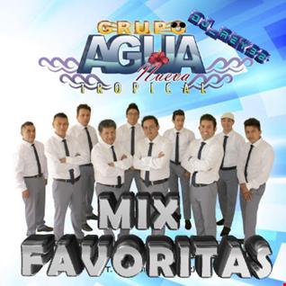"""""AGUA NUEVA TROPICAL""MIX FAVORITAS-DJ_REY98"