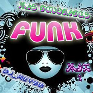 "MIS FAVORITAS "" DISCO FUNK 70'S"" MIX 1"