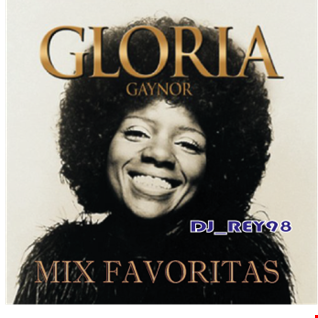 """GLORIA GAYNOR"" MIX FAVORITAS-DJ_REY98"