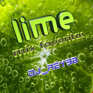 """""""LIME """" MIX FAVORITAS -  DJ REY98"""