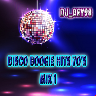 DISCO BOOGIE 70'S MIX 1  dJ REY98