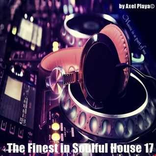 The Finest In Soulful House 17(Dec.10.2016)***by Axel Playa©