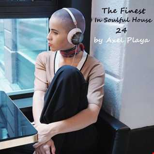 The Finest In Soulful House 24(April 1 2018)