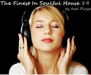 The Finest In Soulful House 29(Aug.17 2019)