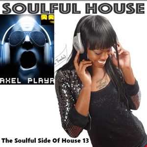 The Soulful Side Of House 13(March 17 2018)