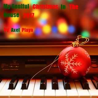 My Soulful Christmas In The House 2017( Dec.2 2017)