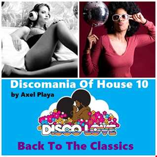 Discomania Of House 10(Back To The Classics)