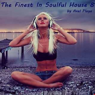 The Finest In Soulful House 8(May 16 2016)