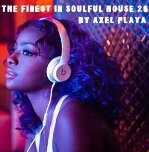 The Finest In Soulful House 26(June 14 2018)
