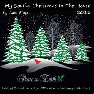 My Soulful Christmas In The House 2016