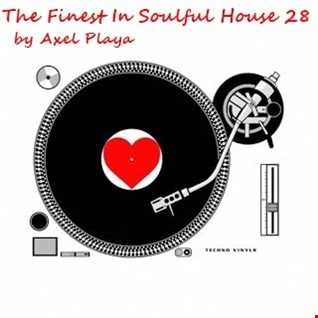 The Finest In Soulful House 28(Nov.12 2018)