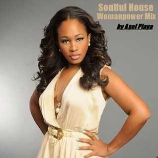 Soulful House(Womanpower Mix)March 19 2017