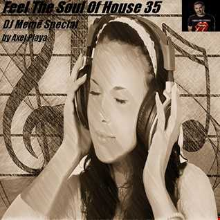 Feel The Soul Of House 35(DJ Memê Special)Dec.31 2014