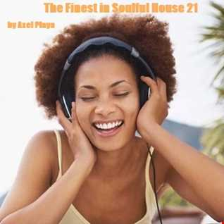 The Finest In Soulful House 21(March 11 2017)