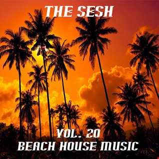 The Sesh Vol 21   Beach House Music